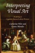 Interpreting Visual Art: A Survey of Cognitive Research About Pictures