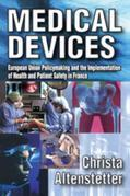 Medical Devices: European Union Policymaking and the Implementation of Health and Patient Safety in France
