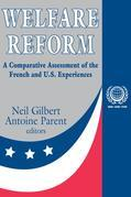 Welfare Reform: A Comparative Assessment of the French and U. S. Experiences