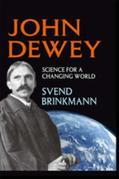John Dewey: Science for a Changing World
