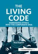 The Living Code: Embedding Ethics into the Corporate DNA
