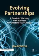 Evolving Partnerships: A Guide to Working with Business for Greater Social Change