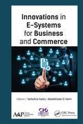 Innovations in E-Systems for Business and Commerce