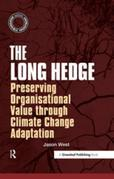 The Long Hedge: Preserving Organisational Value through Climate Change Adaptation