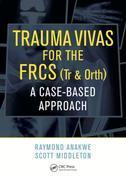 Trauma Vivas for the FRCS: A Case-Based Approach