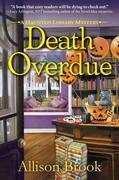 Death Overdue: A Haunted Library Mystery