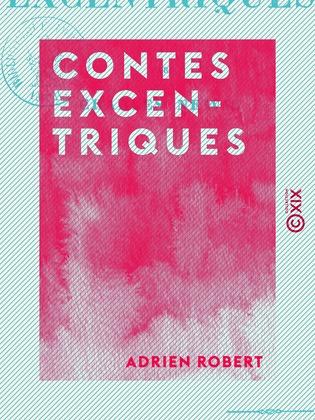 Contes excentriques