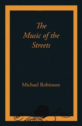The Music of the Streets