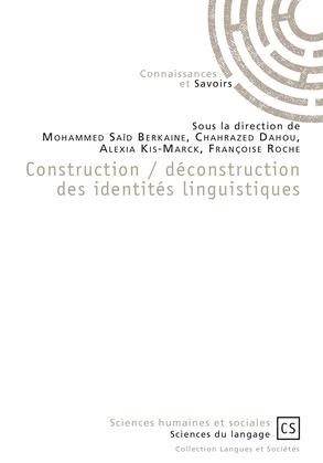 Construction / déconstruction des identités linguistiques