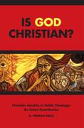 Is God Christian?