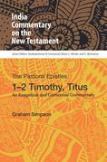 The Pastoral Epistles, 1-2 Timothy, Titus