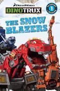 Dinotrux: The Snow Blazers