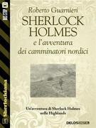 Sherlock Holmes e l'avventura dei camminatori nordici