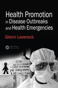Health Promotion in Disease Outbreaks and Health Emergencies