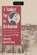A Yankee Spy in Richmond