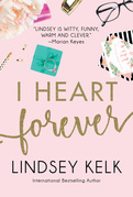 I Heart Forever (I Heart Series, Book 7)