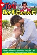 Toni der Hüttenwirt 288 - Heimatroman