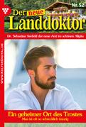 Der neue Landdoktor 52 - Arztroman