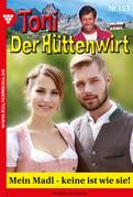 Toni der Hüttenwirt 163 - Heimatroman