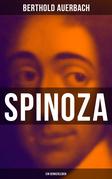 Spinoza: Ein Denkerleben