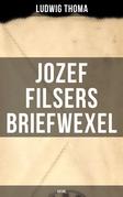 Jozef Filsers Briefwexel (Satire)