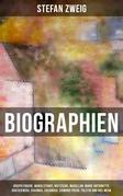 Biographien: Joseph Fouché, Maria Stuart, Nietzsche, Magellan, Marie Antoinette, Dostojewski, Erasmus, Casanova, Sigmund Freud, Tolstoi und viel mehr