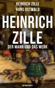 Heinrich Zille: Der Mann und das Werk (Mit Abbildungen)
