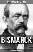 Bismarck: Gedanken und Erinnerungen