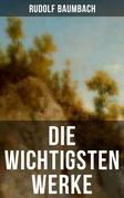 Die wichtigsten Werke von Rudolf Baumbach