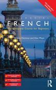 Colloquial French: The Complete Course for Beginners
