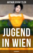 Jugend in Wien (Autobiografie)