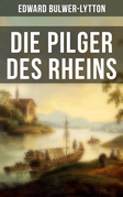 Die Pilger des Rheins