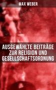 Ausgewählte Beiträge zur Religion und Gesellschaftsordnung