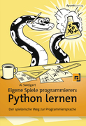 Eigene Spiele programmieren – Python lernen