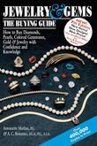 Jewelry & Gems-The Buying Guide, 7th Edition: How to Buy Diamonds, Pearls, Colored Gemstones, Gold & Jewelry with Confidence and Knowledge