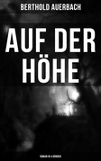 Auf der Höhe (Roman in 4 Bänden)