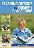 Learning Outside the Primary Classroom