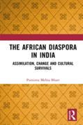 The African Diaspora in India: Assimilation, Change and Cultural Survivals