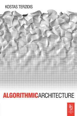 Algorithmic Architecture