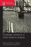 Routledge International Handbook of World-Systems Analysis