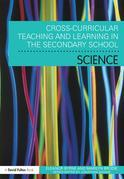 Cross Curricular Teaching and Learning in the Secondary School Science