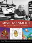 Iwao Takamoto: My Life with a Thousand Characters
