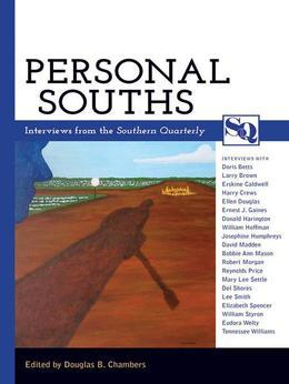 Personal Souths: Interviews from the Southern Quarterly
