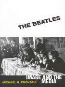 The Beatles: Image and the Media