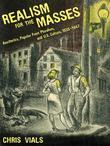 Realism for the Masses: Aesthetics, Popular Front Pluralism, and U.S. Culture, 1935-1947