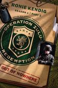 Operation Zulu Redemption: Out of Nowhere - Part 2