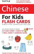 Tuttle Chinese for Kids Flash Cards Kit Vol 1 Simplified Cha: [Includes 64 Flash Cards, Downloadable Audio, Wall Chart & Learning Guide]