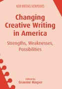 Changing Creative Writing in America
