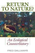 Return to Nature?: An Ecological Counterhistory
