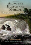 Along the Hudson and Mohawk: The 1790 Journey of Count Paolo Andreani